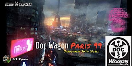Shadowrun Sixth World - Doc Wagon Paris 99 - par Pyram tickets