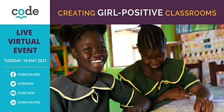 CREATING GIRL-POSITIVE CLASSROOMS tickets