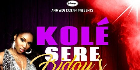 Kole Sere Friday's tickets
