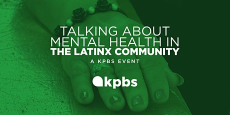 Talking About Mental Health In The Latinx Community tickets