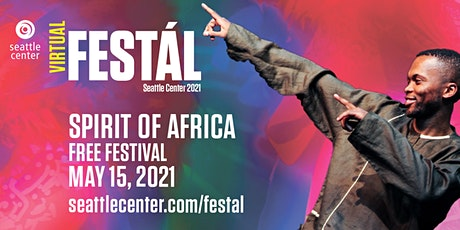 Seattle Center Festál: Spirit of Africa tickets
