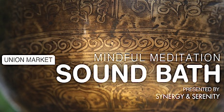 Mindful Meditation Sound Bath presented by Synergy and Serenity tickets