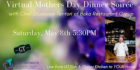 A Virtual Mother's Day Dinner Soirée with Chef Giuseppe Tentori biglietti