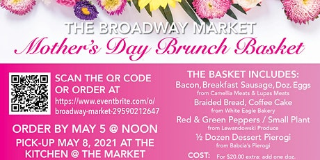 The Broadway Market's 2021 Mother's Day Brunch Basket tickets