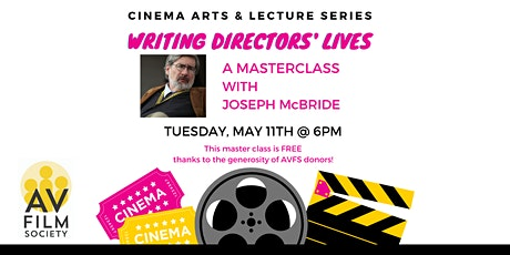 WRITING DIRECTORS' LIVES: A Masterclass with Joseph McBride tickets