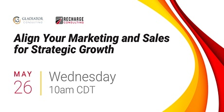 Align Your Marketing and Sales for Strategic Growth tickets