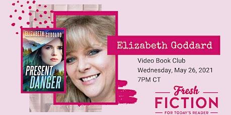 Video Book Club with Author Elizabeth Goddard tickets