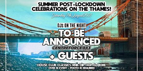 Post lockdown celebration on the Thames tickets