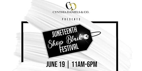 Juneteenth Shop Black Festival tickets