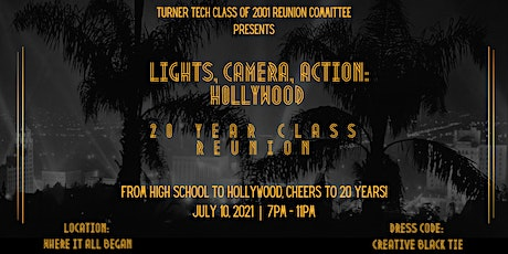 Lights, Camera, Action: Hollywood 20-Year Class Reunion (Turner Tech) tickets