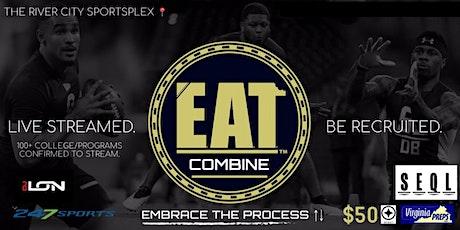EAT Combine & College Exposure Camp II | August 7 | $35 per Student-Athlete tickets