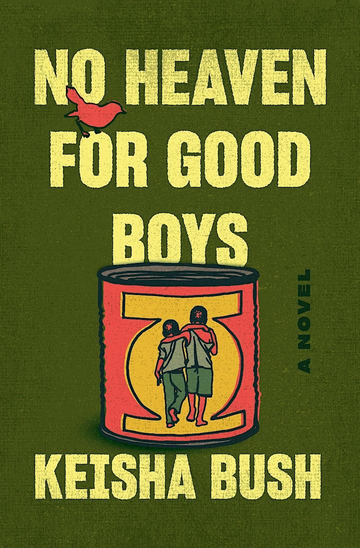 "Keisha Bush, ""No Heaven for Good Boys"" Book Event with Lisa Lucas image"