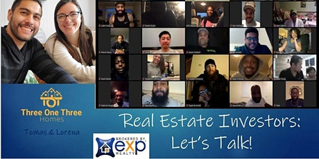 Real Estate Investors: Let's Talk! - Now Virtual Tickets