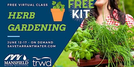 Herb Gardening tickets