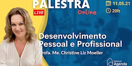 Palestra Online: Desenvolvimento Pessoal e Profissional ingressos