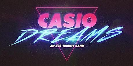 Casio Dreams tickets