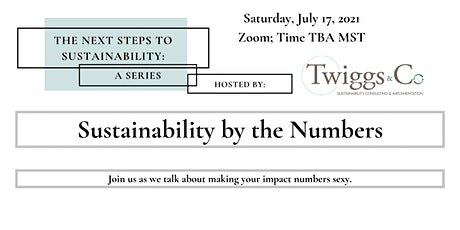 Sustainability by the Numbers  - Next Steps to Sustainability tickets