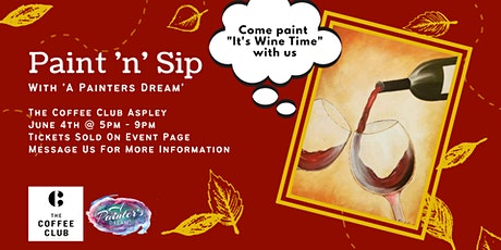 Paint 'n' Sip // It's Wine Time tickets