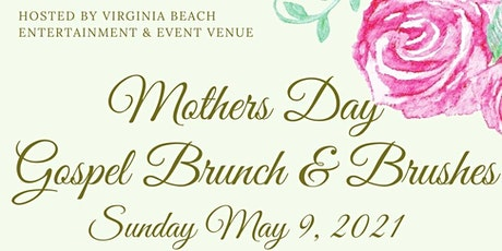 Mother's Day Gospel Brushes & Brunch tickets