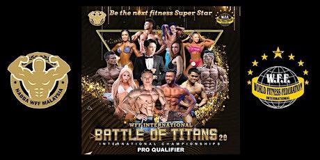 WFF International BATTLE OF TITANS 2.0 Pro Qualifier tickets