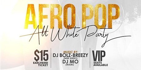 AFRO-POP ALL WHITE PARTY tickets