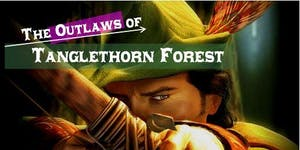 The Outlaws of Tanglethorn Forest: Holiday Club 2015