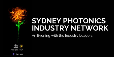 Sydney Photonics Industry Network - An Evening with the Industry Leaders tickets