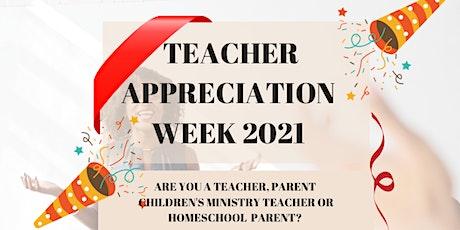 Teacher  Appreciation and Affirmation Training tickets