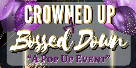 Crowned Bosses Pop Up Shop tickets