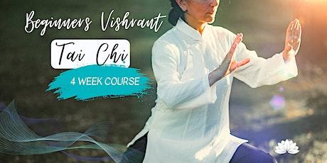 Beginners Vishrant Tai Chi: 4 Week Course tickets