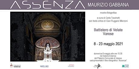 ASSENZA- mostra fotografica di Maurizio Gabbana biglietti