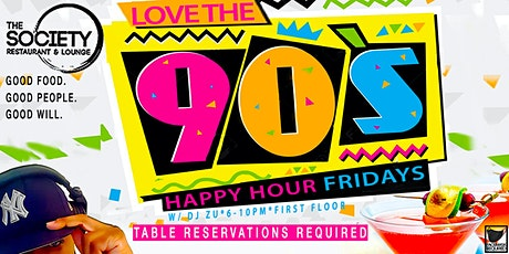 Love The 90's (Happy Hour) tickets