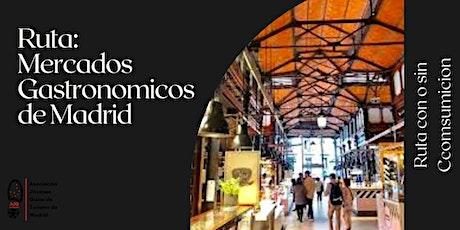 Mercados y Sabores de Madrid (Ruta) entradas