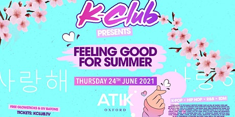 K-Club presents... The K-POP 'Feeling Good For Summer' Tour | Oxford tickets