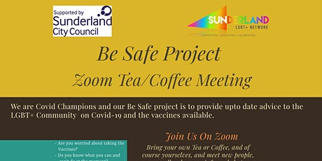 BE-SAFE Project- for the LGBT+ Community Zoom tea/coffee meeting tickets