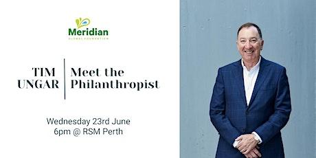 Meet The Philanthropist - Tim Ungar tickets