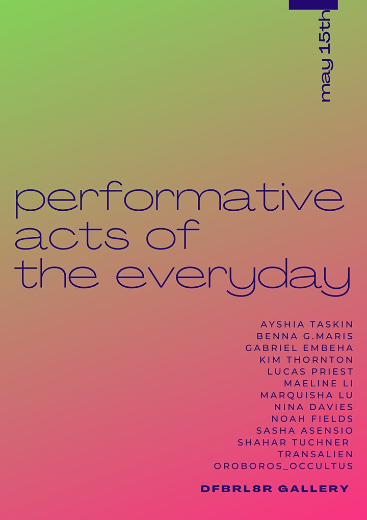 Performative Acts of the Everyday image
