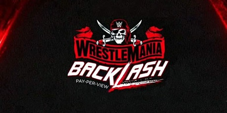 WWE Wrestlemania  Backlash tickets