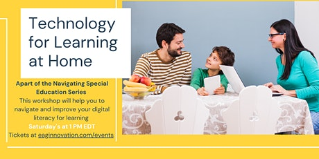 Navigating Special Education: Technology Resources for Learning At Home tickets
