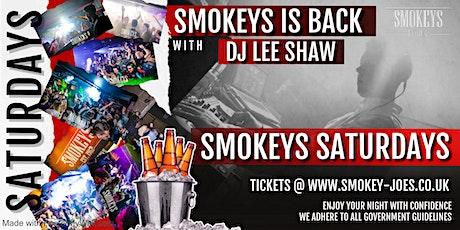 SMOKEYS ENTRANCE - 26.06.2021 tickets