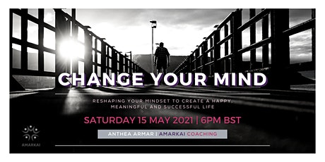 Change Your Mind Workshop: How to create a new mindset for prosperity tickets