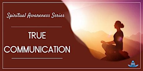 True Communication tickets