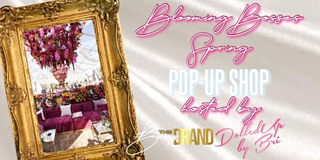 Blooming Bosses CLT Spring Pop Up Shop tickets