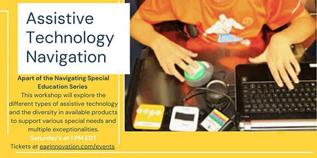 Navigating Special Education: Assistive Technology Navigation tickets
