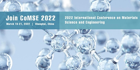 Conference on Materials Science and Engineering (CoMSE 2022) tickets