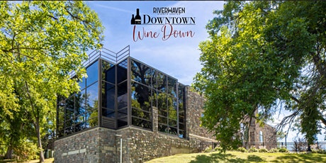 The Downtown Wine Down - RIVERHAVEN Edition tickets