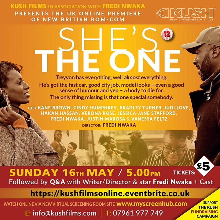 Kush Films Presents The UK Premiere of She's The One  - Special Fundraiser image