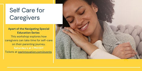 Navigating Special Education: Self Care for Caregivers tickets