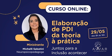 CURSO ELABORAÇÃO DE PDI TEORIA À PRÁTICA – JUNTOS PARA A INCLUSÃO ACONTECER ingressos