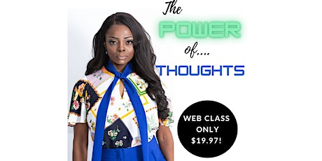 The Power Of Thoughts tickets